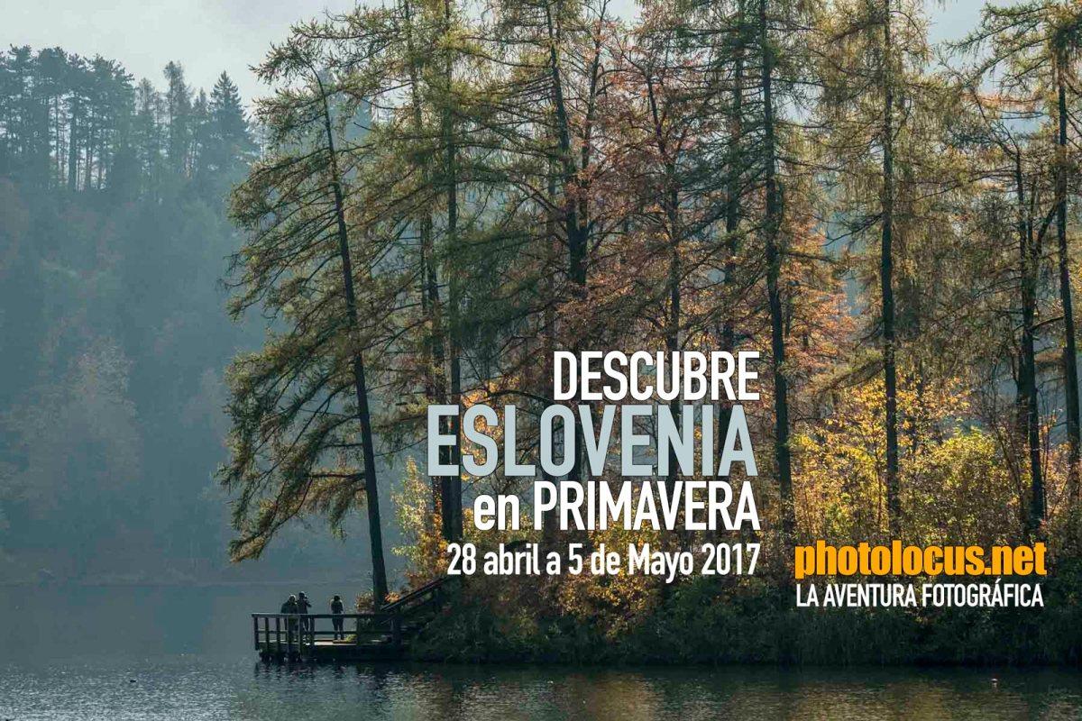 Eslovenia nos espera en Mayo