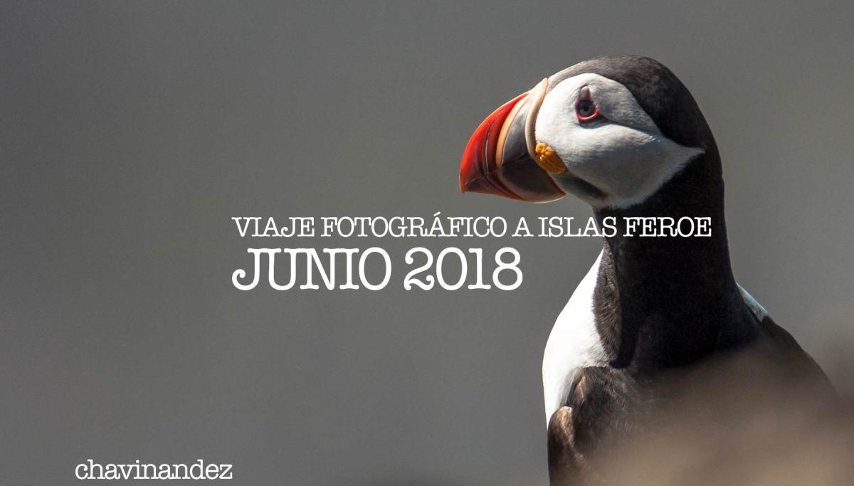 Viaje fotográfico a Islas Feroe para Junio 2018